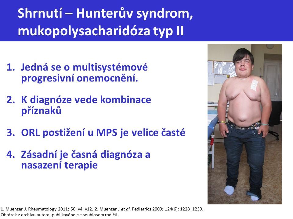 Mukopolysacharidóza typ II – Hunterův syndrom - 32