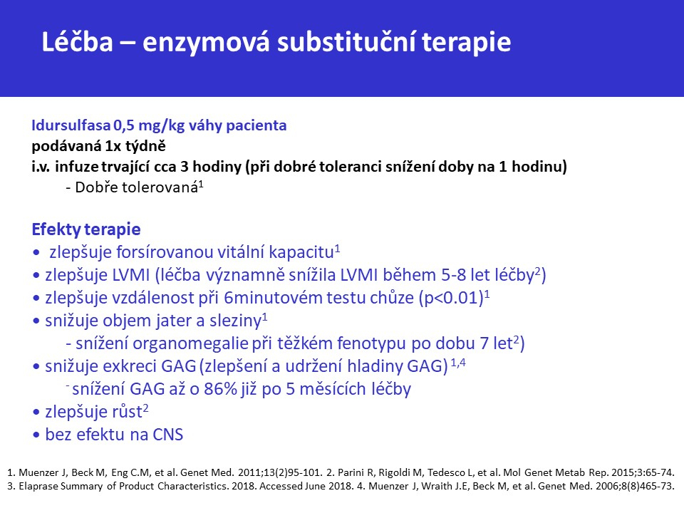 Mukopolysacharidóza typ II – Hunterův syndrom - 30