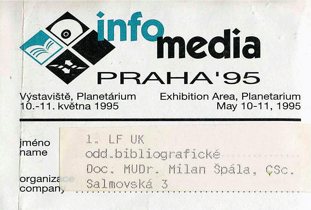 """Snímek jmenovky z I. ročníku konference """"Infomedia 1995"""", kterou zahajoval jako čestný host a pozvaný řečník dr. E. Garfield a která od V. ročníku v roce 1999 byla přejmenována na dnešní """"Inforum""""."""