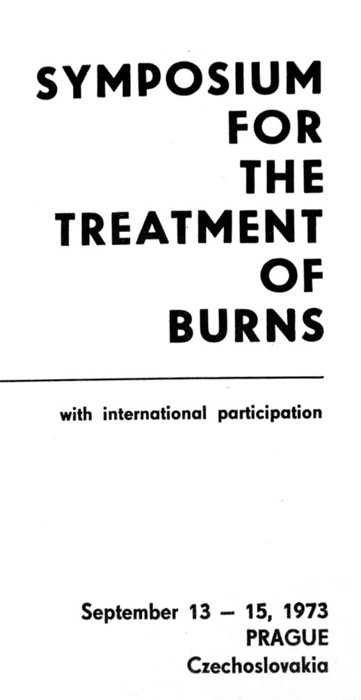 The 20th Anniversary of the Prague Burn Centre was remembered on the occasion of the Symposium for the Treatment of Burns with International participation in 1973