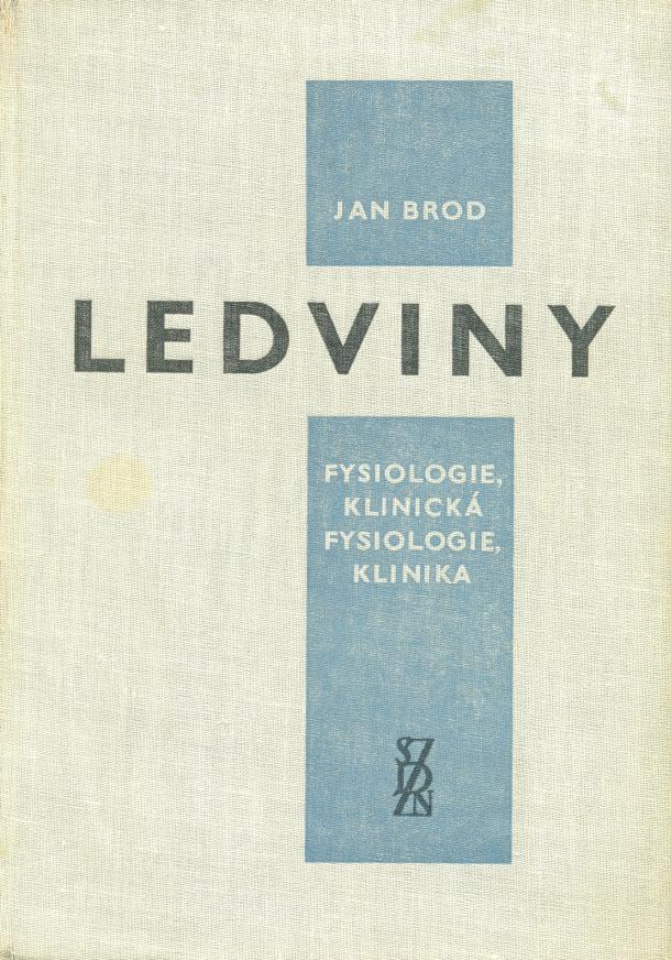Brod J. Ledviny. Fysiologie, Klinická fysiologie, Klinika. 1. vyd. Praha: Státní zdravotnícké nakladatelství 1962: 1043 s.