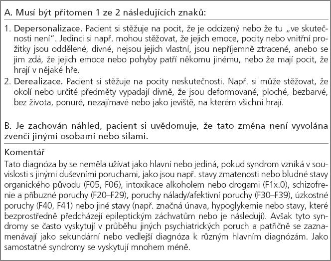 Kritéria MKN-10 pro F48.1 depersonalizační a derealizační syndrom [4].