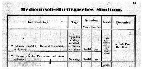 První ohlášení českých přednášek B. Eiselta v zimním semestru 1871–1872 o celém vnitřním lékařství znamenalo založení první české kliniky na pražské univerzitě
