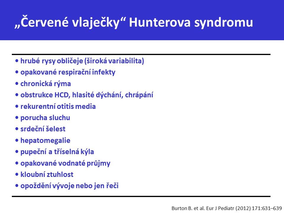 Mukopolysacharidóza typ II – Hunterův syndrom - 27