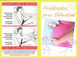 Ukázka standardního těhotenského průkazu s instruktáží pro správné užívání bezpečnostních pásů