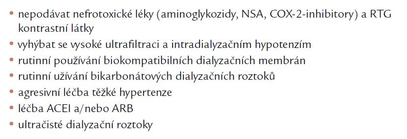 Opatření k protekci reziduální funkce ledvin.