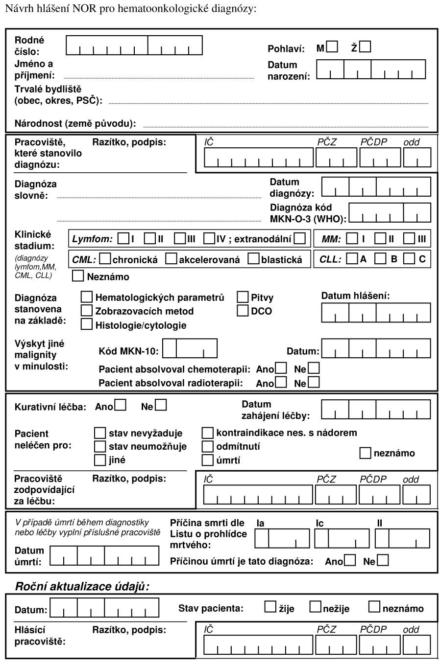 Návrh hlášenky hematoonkologického pacienta.