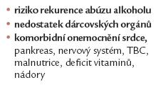 TJ u alkoholické cirhózy.riziko rekurence abúzu alkoholu