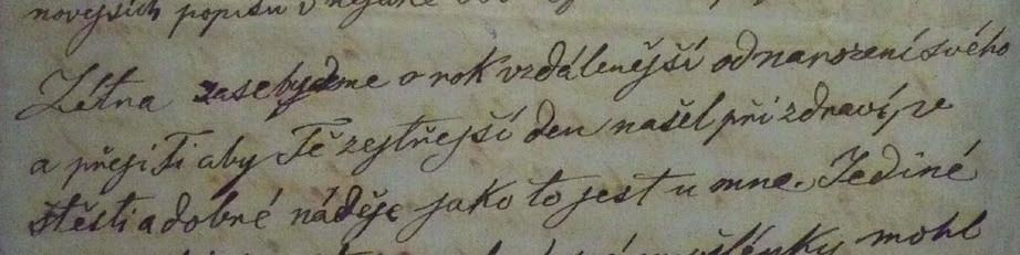 """Na třetí straně tohoto dopisu čteme: """"Zítra pak budeme o rok vzdálenější od narození Tvého..."""""""