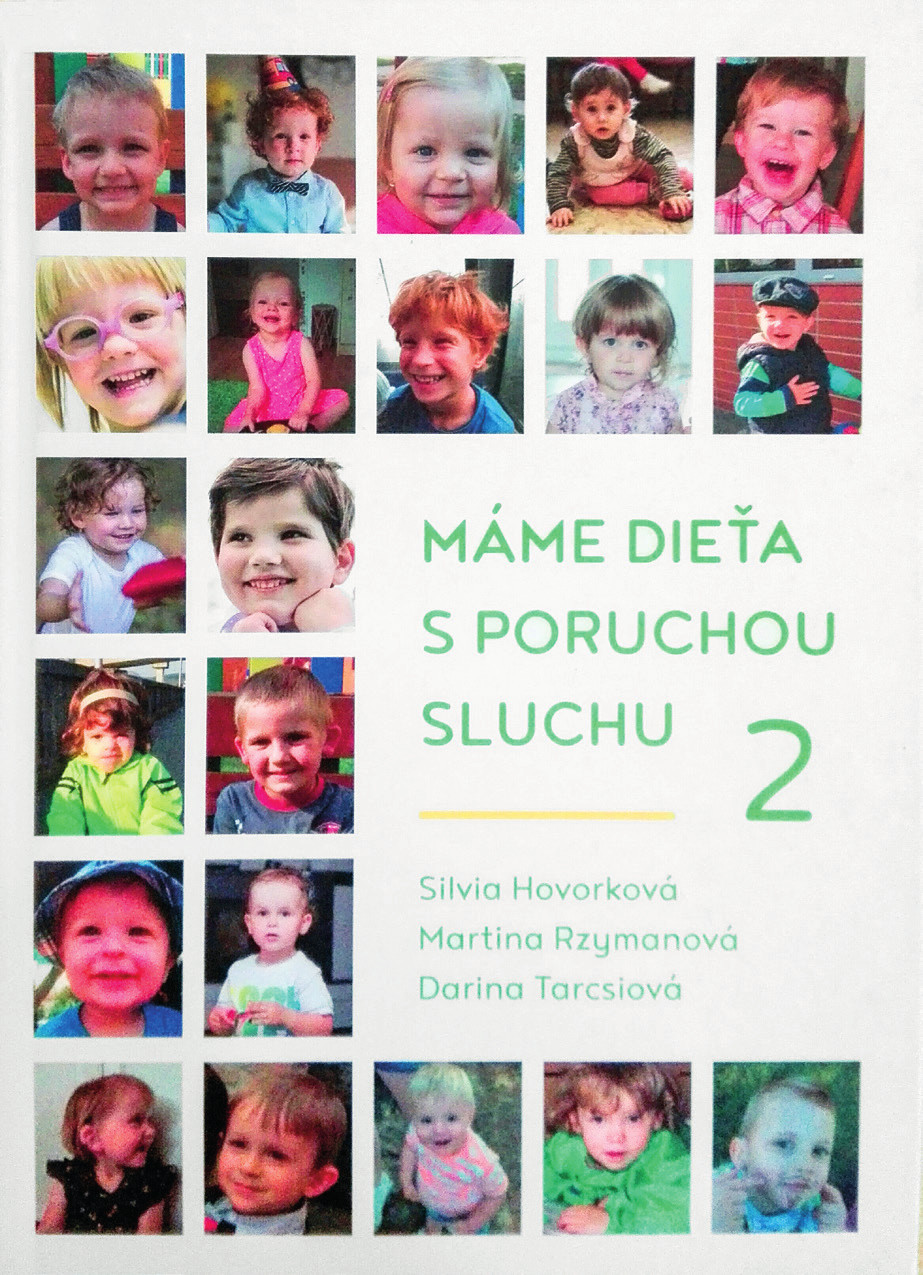 """Titulná strana knihy """"Máme dieťa s poruchou sluchu"""" autoriek Hovorková, Rzymanová, Tarcsiová vydanej v roku 2017."""