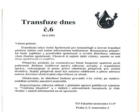Bulletin zaštiťuje Transfuzní sekce České společnosti pro hematologii a krevní transfuzi